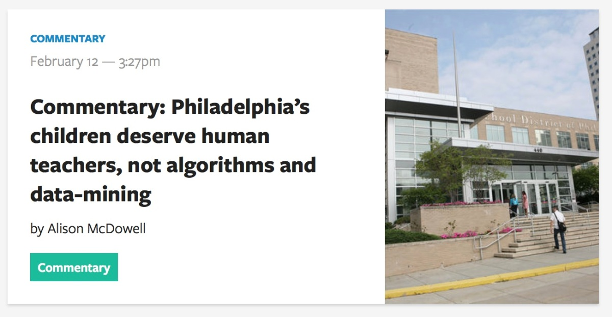 Philadelphia's Children Deserve Human Teachers Not Algorithms and Data-Mining