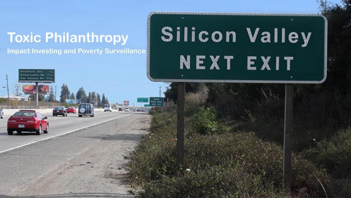 Toxic Philanthropy Part 1:Surveillance