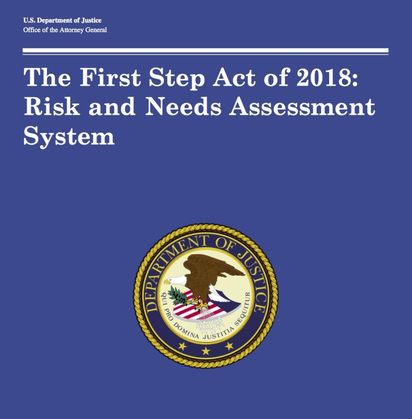 First Step Act Risk And Needs Assessment System